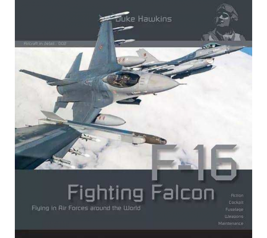 Duke Hawkins- F-16 Fighting Falcon Flying i in Air Forces around the World- e - Historical Military Heritage ASBL - 2